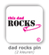 dad rocks pin